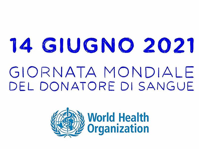 14 Giugno, Giornata Mondiale del Donatore di Sangue 2021